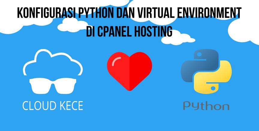 Menjalankan Python dan Virtual Environment pada Cloud Hosting